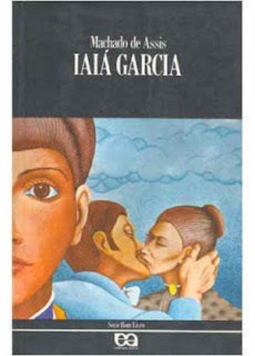 Iaia Garcia - Joaquim Maria Machado de Assis