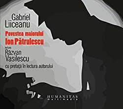 Povestea maiorului Ion Pătrulescu