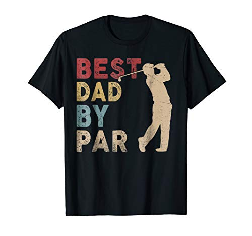 Mens Father's Day Best Dad By Par Funny Golf Lover Gift T-Shirt (Dad Golf Shirt)