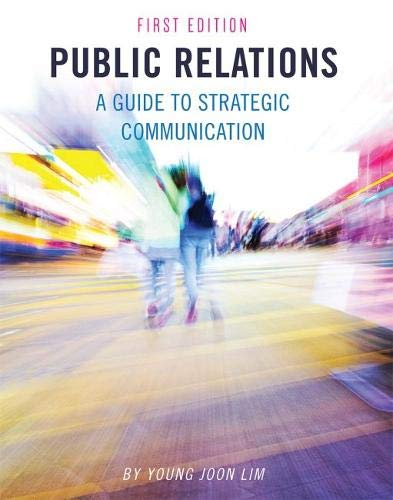 Public Relations: A Guide to Strategic Communication