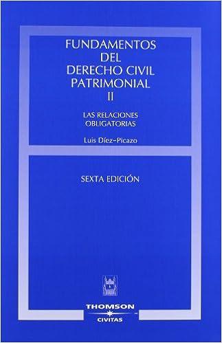 Fundamentos del Derecho Civil Patrimonial. Volumen II - Las relaciones obligatorias Estudios y Comentarios de Legislación: Amazon.es: Luis Díez Picazo y ...