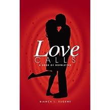 Love Calls: A Book of Novelettes