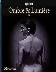 Ombre et lumière, tome 5 par Parris Quinn