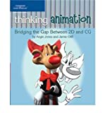 img - for Thinking Animation: Bridging the Gap Between 2D and CG (Paperback) - Common book / textbook / text book