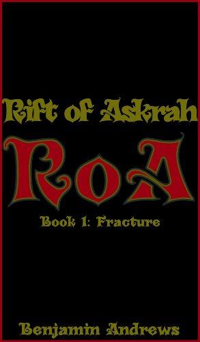 Rift of Askrah Book 1: Fracture