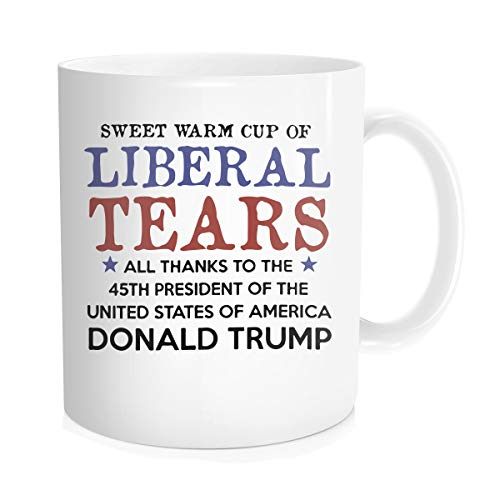 Hasdon-Hill Liberal Tears Mug, Sweet Warm Cup of Liberal Tears Coffee Tea, 45th POTUS President Inauguration of USA, Proud MAGA Republican, Conservative, Americans Gift for Him Her, Bone China 11 Oz
