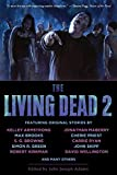 Amazon.com: The Living Dead 2 eBook : Adams, John Joseph, John Joseph Adams, Walter Greatshell: Kindle Store