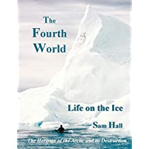 The Fourth World: Life on the Ice