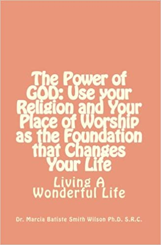 The Power of GOD: Use your Religion and Your Place of ...