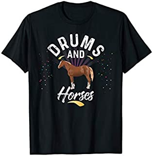 Drums And HORSES   for Drummer T-shirt   Size S - 5XL