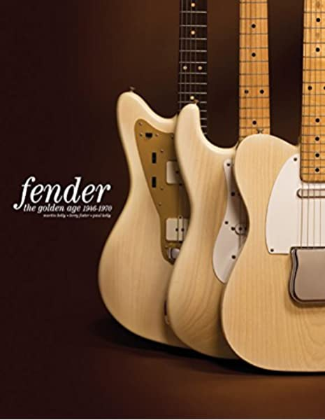 Fender: The Golden Age: Fender The Golden Age 1946-1970: Amazon.es ...
