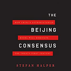 The Beijing Consensus Hörbuch