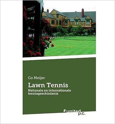 Amazon Télécharger Des Livres Sur Pc Lawn Tennis Dutch By