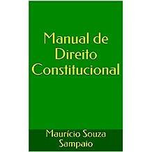 Manual de Direito Constitucional (Portuguese Edition)