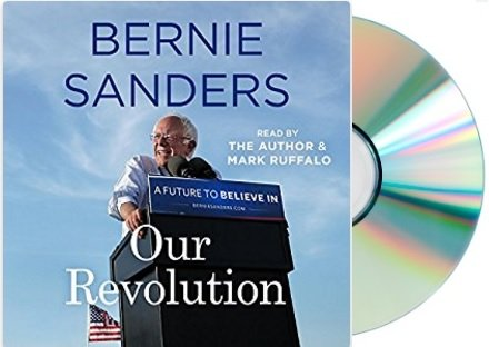 {{Our Revolution Audiobook by Bernie Sanders}} Our Revolution Audiobook by Bernie Sanders
