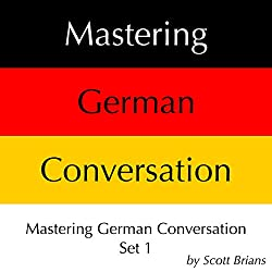 Mastering German Conversation Set 1