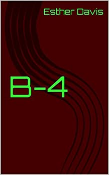 B-4 by [Davis, Esther]