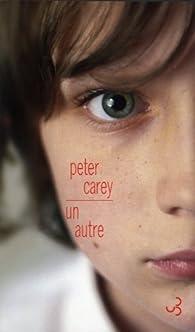 Un autre par Peter Carey