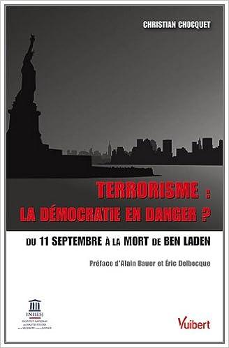 Télécharger en ligne Terrorisme : la démocratie en danger ? pdf, epub