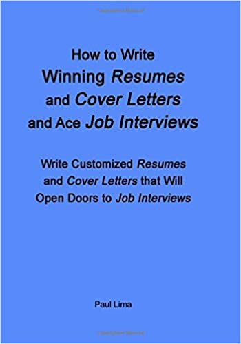 How to Write Winning Resumes and Cover Letters and Ace Job ...