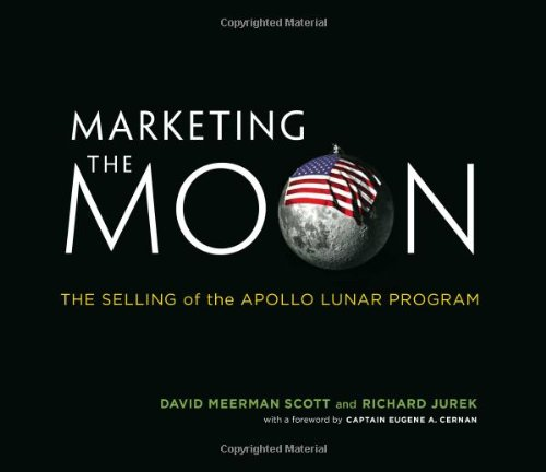 One of the most successful public relations campaigns in history, featuring heroic astronauts, press-savvy rocket scientists, enthusiastic reporters, deep-pocketed defense contractors, and Tang.   In July 1969, ninety-four percent of Ameri...
