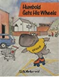 img - for Humbold Gets His Wheels (A Humbold De Po-Po book) by Peter Haswell (1987-02-26) book / textbook / text book