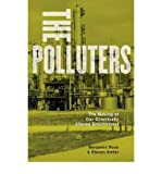 The polluters : the making of our chemically altered environment by Benjamin Ross front cover