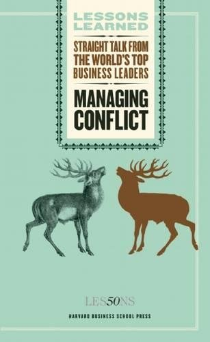 Managing Conflict (Lessons Learned)