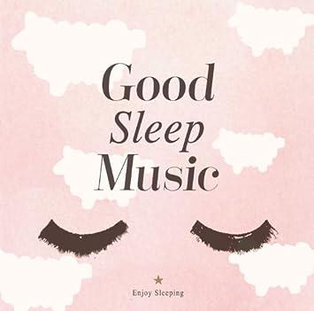 ぐっすり 眠れる 音楽
