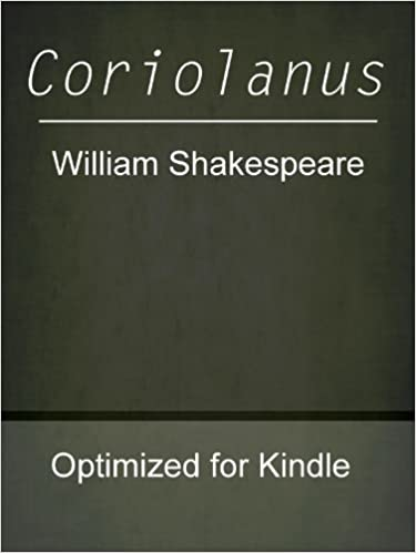 Coriolanus kindle edition by william shakespeare literature coriolanus kindle edition by william shakespeare literature fiction kindle ebooks amazon fandeluxe Choice Image