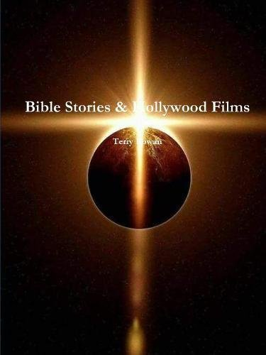 Bible Stories & Hollywood Films