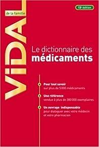 Le dictionnaire des médicaments par Dominique Dupagne