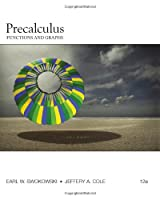Precalculus: Functions and Graphs, 12th Edition Front Cover