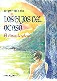 img - for Los hijos del ocaso book / textbook / text book