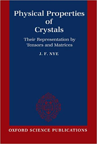 Physical Properties of Crystals: Their Representation by Tensors and
