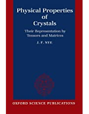 Physical Properties of Crystals: Their Representation by Tensors and Matrices