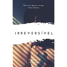 Irreversível (Chance Livro 5) (Portuguese Edition)