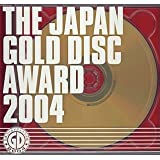 THE JAPAN GOLD DISC AWARD 2004(CCCD)