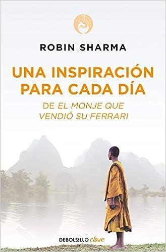 Amazonfr Una Inspiración Para Cada Día De El Monje Que