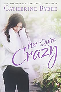 Book Cover: Not Quite Crazy