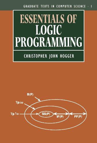 Essentials of Logic Programming (Graduate Texts in Computer Science)