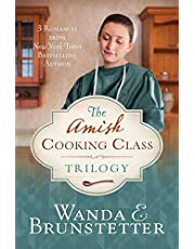 The Amish Cooking Class Trilogy: 3 Romances from a New York Times Bestselling Author
