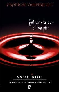 Entrevista con el vampiro par Rice
