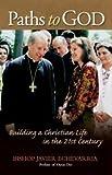 Paths to God, Bishop Javier Echevarria, 1594170851