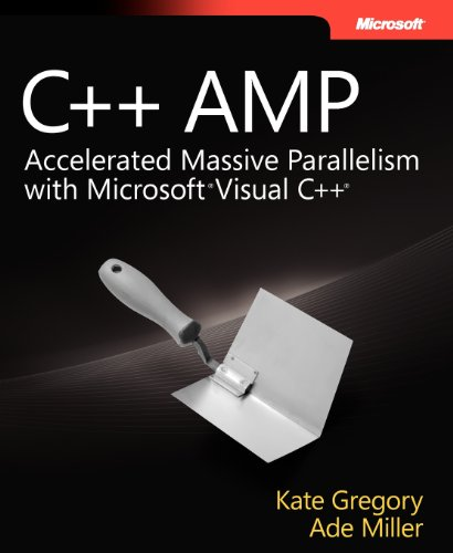 C++ AMP: Accelerated Massive Parallelism with Microsoft® Visual C++® by Microsoft Press