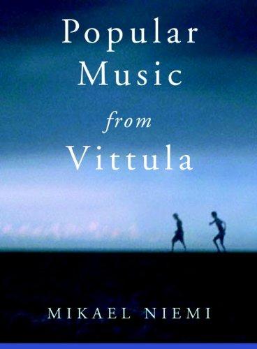 Popular Music from Vittula: A Novel