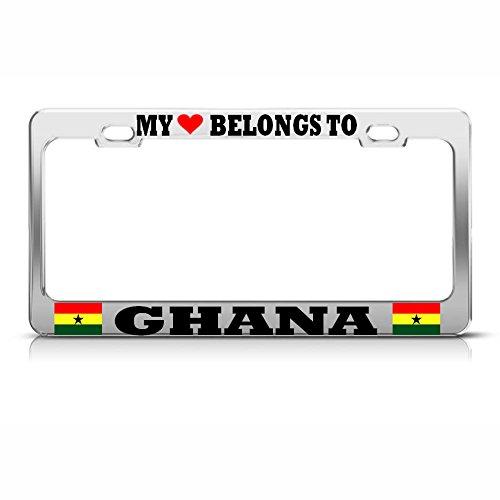 My Heart Belongs to Ghana Chrome Metal License Plate Frame Auto SUV Tag Holder Perfect for Men Women Car garadge Decor