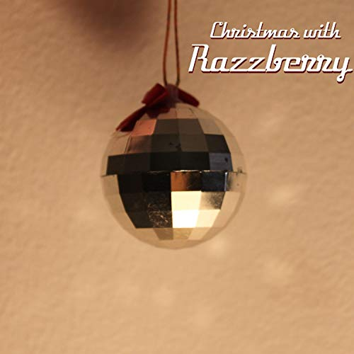 (Christmas With Razzberry)