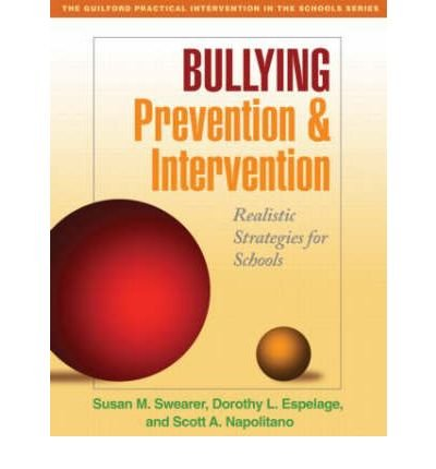 [(Bullying Prevention and Intervention)] [Author: Susan M. Swearer] published on (March, 2009)