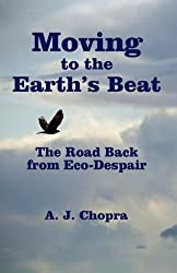 Moving to the Earth's Beat: The Road Back from Eco-Despair
